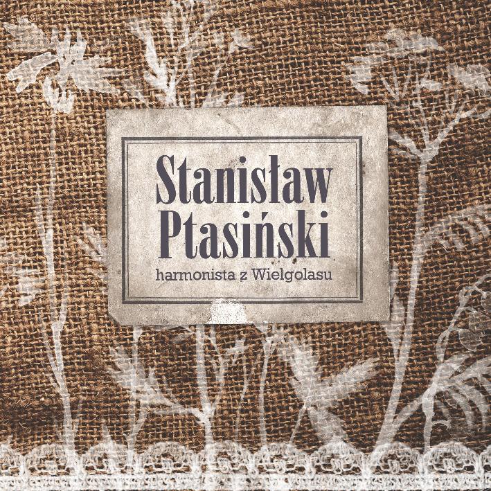 Stanisław Ptasiński płyta CD okładka